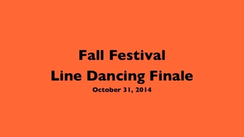 Thumbnail for entry Fall Festival Line Dancing Finale