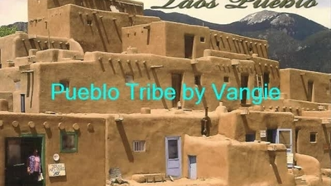 Thumbnail for entry Pueblo Tribe 2