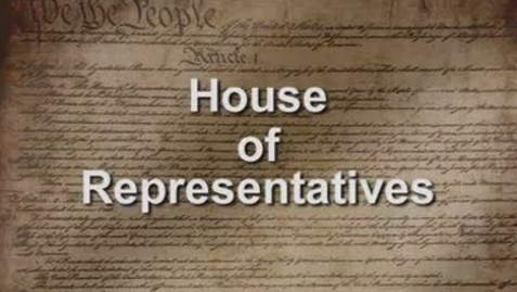 Thumbnail for entry The House of Representatives