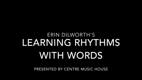 Thumbnail for entry Learning Rhythm using Words