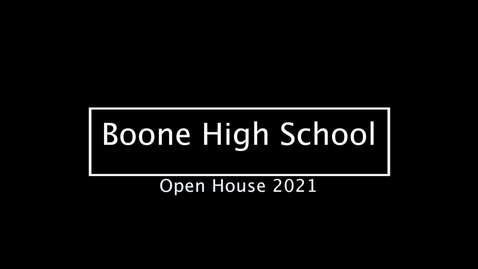 Thumbnail for entry Boone High School - Open House 2021