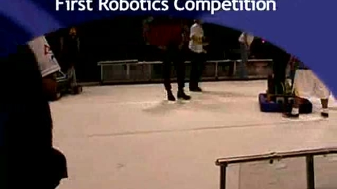Thumbnail for entry First Robotics Competition