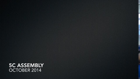 Thumbnail for entry 5C Assembly October 2014