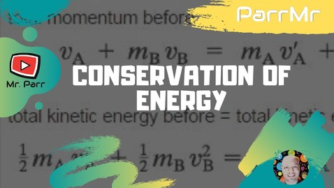 Thumbnail for entry Conservation of Energy Song