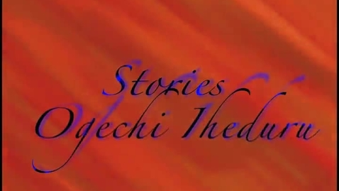 Thumbnail for entry All our Stories- Ogetchi