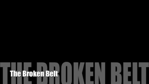 Thumbnail for entry The Broken Belt