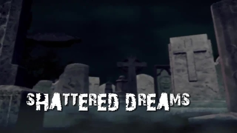 Thumbnail for entry Shattered Dreams 2015
