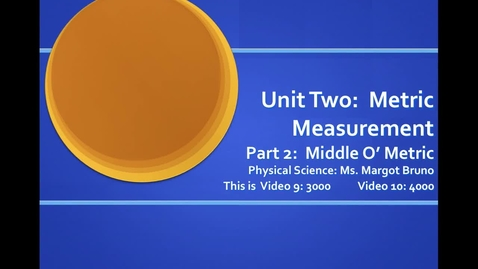 Thumbnail for entry Video 9 (3000), Video 10 (4000) Converting Metric Units;  Unit 2 Metric Measurement, Part 2