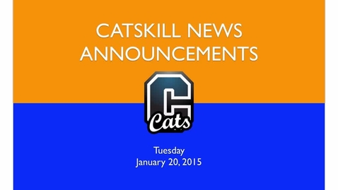Thumbnail for entry Catskill News Announcements 1.20.15