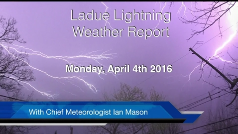 Thumbnail for entry LHSTV Ladue Lightning Weather Report for Monday April 4th