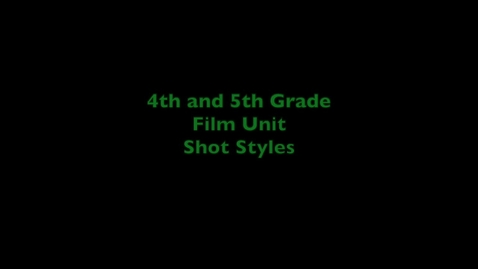 Thumbnail for entry Film Unit 2020 Shot Styles 3