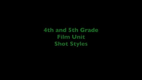 Thumbnail for entry Film Unit 2020 Shot Styles 3