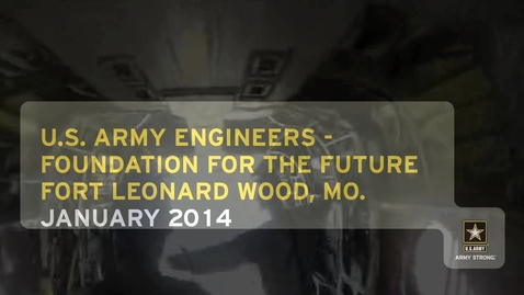 Thumbnail for entry U.S.  Army Engineers – Foundation for the Future