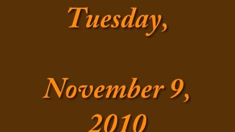 Thumbnail for entry Tuesday, November 9, 2010