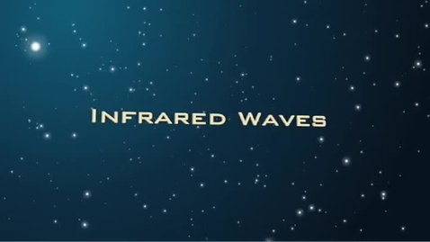Thumbnail for entry The Electromagnetic Spectrum - Infrared Waves