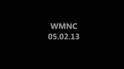 Thumbnail for entry WMNC 05.02.2013