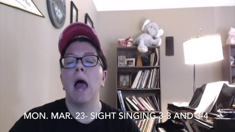 Thumbnail for entry Mar 23 Sight Singing 3-3 and 3-4