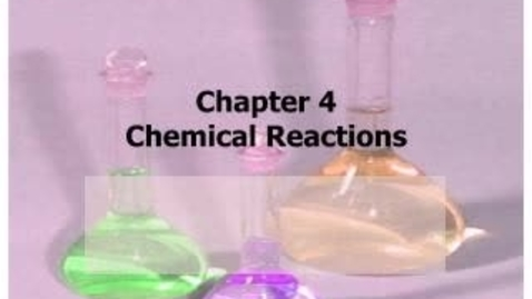 Thumbnail for entry AP Chem 4.1 Chemical Reactions