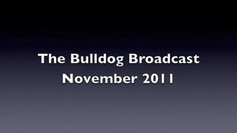 Thumbnail for entry Bulldog Broadcast 2 Nov 2011