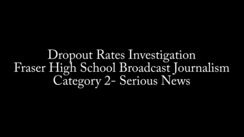 Thumbnail for entry Dropout Rates Investigation