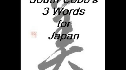 Thumbnail for entry SCHS 3 Words for Japan
