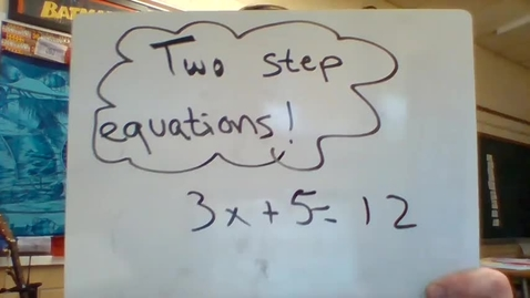 Thumbnail for entry unit 3 - two step equations