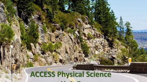 Thumbnail for entry ACCESS Physical Science Unit 5