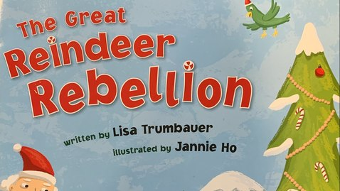 Thumbnail for entry The Great Reindeer Rebellion By: Lisa Trumbauer
