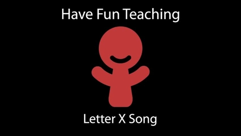 Thumbnail for entry Letter X Song