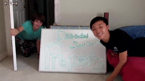 Thumbnail for entry Chris and Jonas's Crappy Video: DISTRIBUTIVE PROPERTY