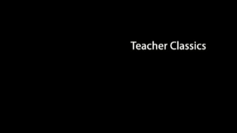 Thumbnail for entry Teacher Classic 3