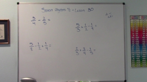 Thumbnail for entry Saxon Algebra 1/2 - Lesson 30 - Adding and Subtracting Fraction