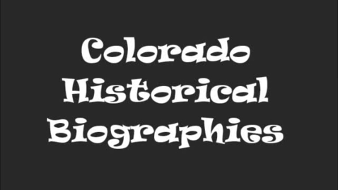 Thumbnail for entry Colorado Biographies - Ms. Walters' 3rd grade class 2016/2017