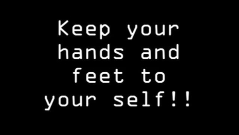 Thumbnail for entry RESPECT - Keep Your Hands To Yourself!  Greenwood Middle School