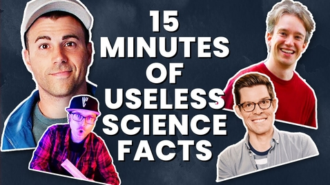 Thumbnail for entry A Solid 15 Minutes Of Science Facts (w/ Mark Rober & More!)