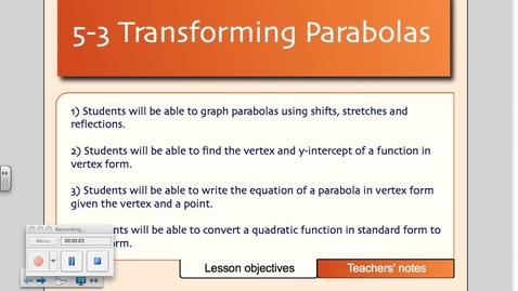 Thumbnail for entry 5-3 Transforming Parabolas