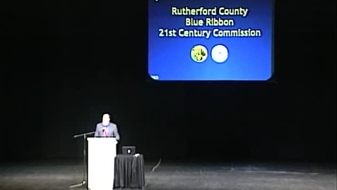 Thumbnail for entry Rutherford County Blue Ribbon 21st Century Commission