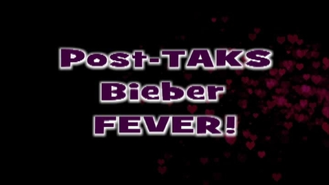 Thumbnail for entry Post-TAKS Fever!