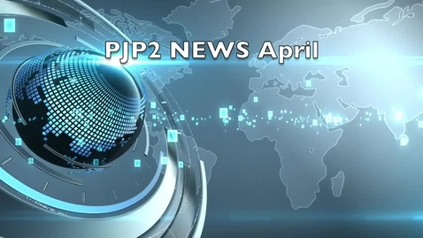Thumbnail for entry PJPII News Spring Edition
