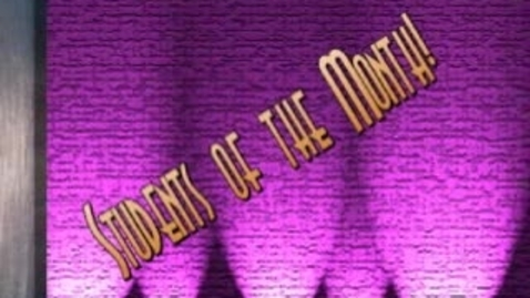 Thumbnail for entry May Student of the Month Broadcast