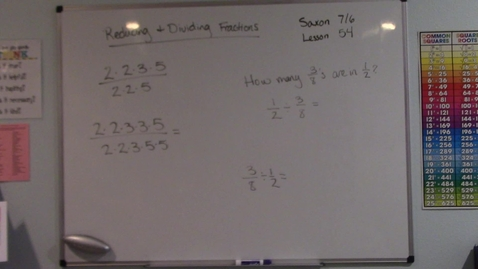 Thumbnail for entry Saxon 7/6 - Lesson 54 - Reducing and Dividing Fractions