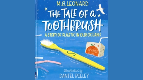 Thumbnail for entry Tale of a toothbrush by M G Leonard