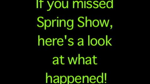 Thumbnail for entry Spring Show Recap