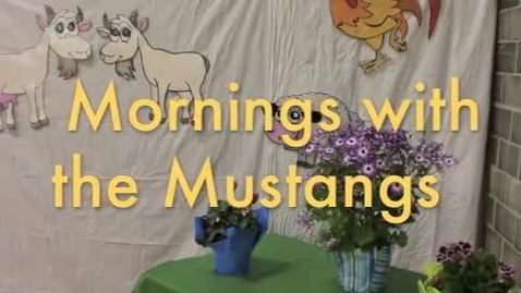 Thumbnail for entry Mornings with the Mustangs May 16