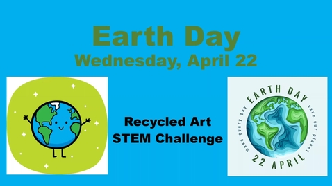 Thumbnail for entry Zoom-Earth Day STEM Challenge Students
