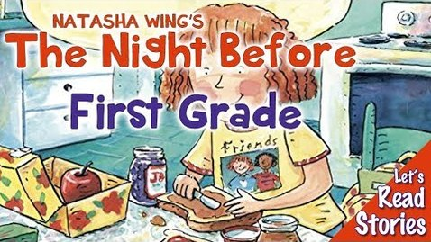 Thumbnail for entry The Night Before First Grade Read Aloud - Back to School Books for Children read by Kids