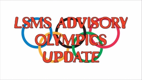 Thumbnail for entry LSMS OLYMPIC UPDATE WEEK 2 FRI