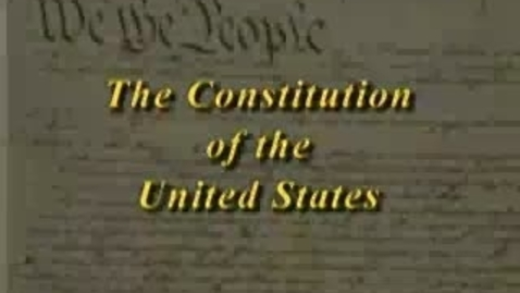 Thumbnail for entry The U.S. Constitution