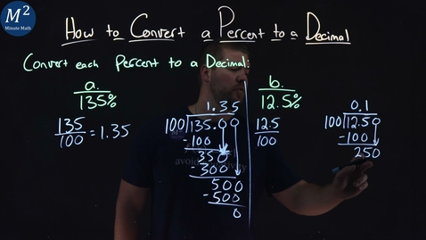 Thumbnail for entry How to Convert a Percent to a Decimal | Part 2 of 2 | Convert 135% and 12.5% to a Decimal