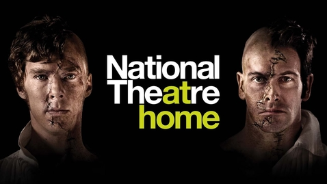 Thumbnail for entry Official Frankenstein | National Theatre at Home